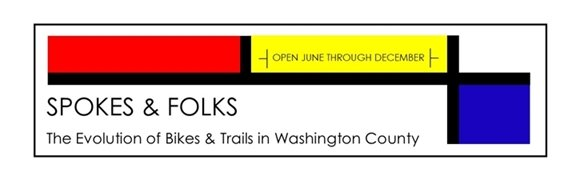 Spokes and Folks: The Evolution of Bikes and Trails in Washington County exhibition opens June 1